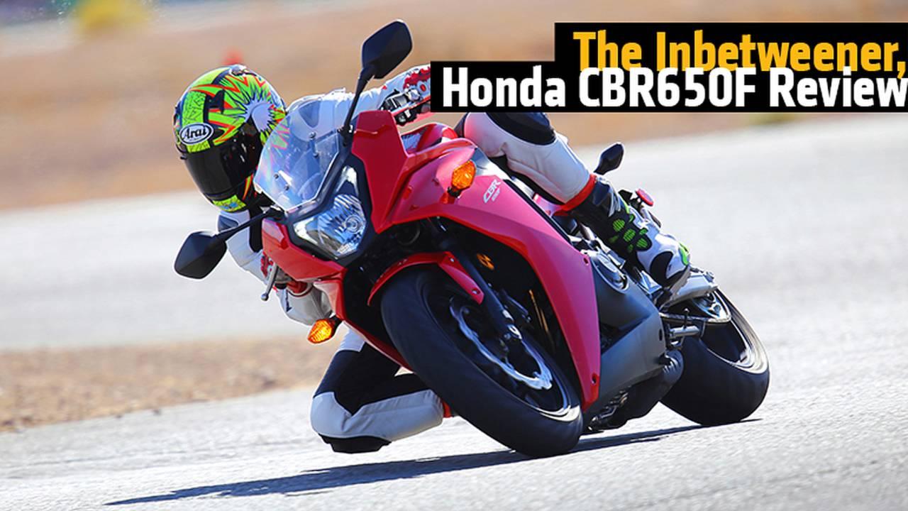 The Inbetweener, 2014 Honda CBR650F Review