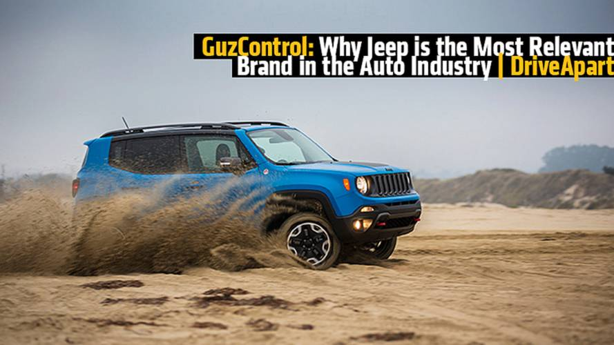 Why Jeep is the Most Relevant Brand in the Auto Industry - GuzControl