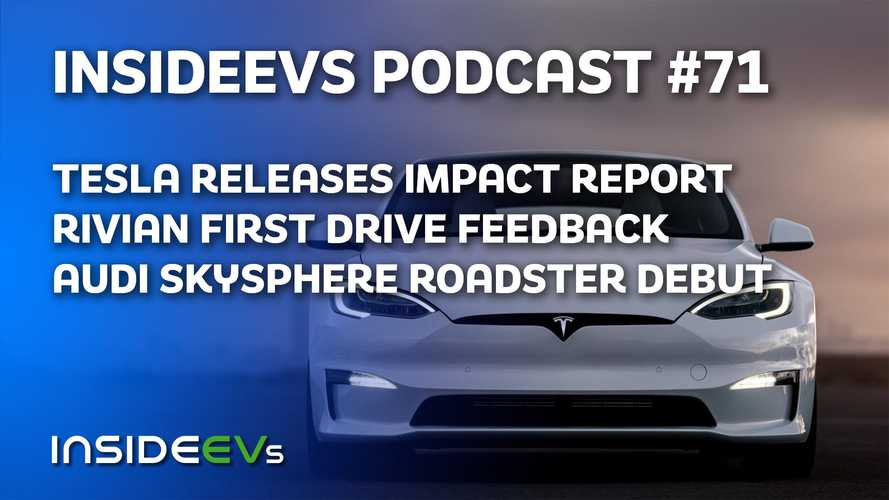 Tesla Releases Impact Report, Rivian Customer First-Drive Review