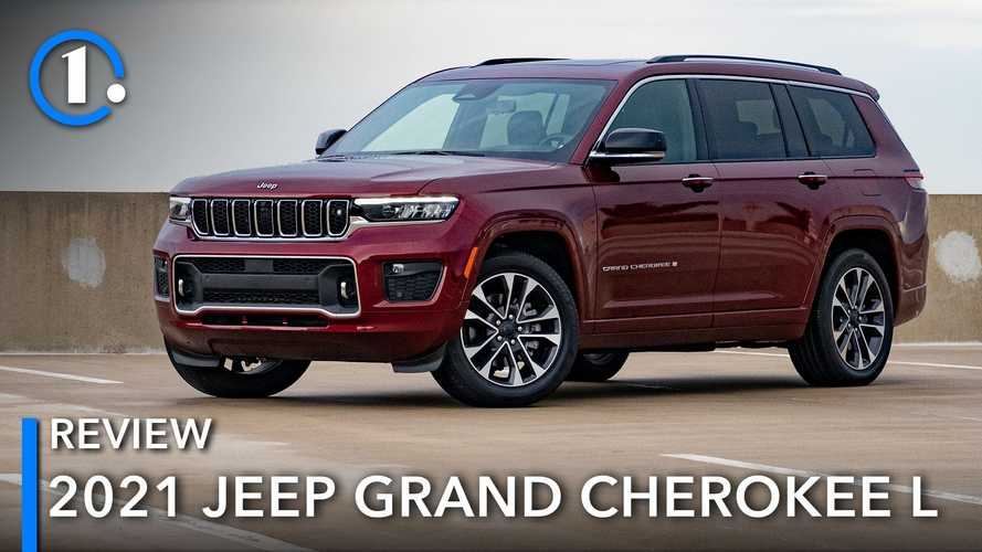 2021 Jeep Grand Cherokee L Review: Late But Great