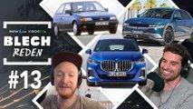 BLECH REDEN #13: Erste Autos, Ärger mit E-Auto und Tempolimit