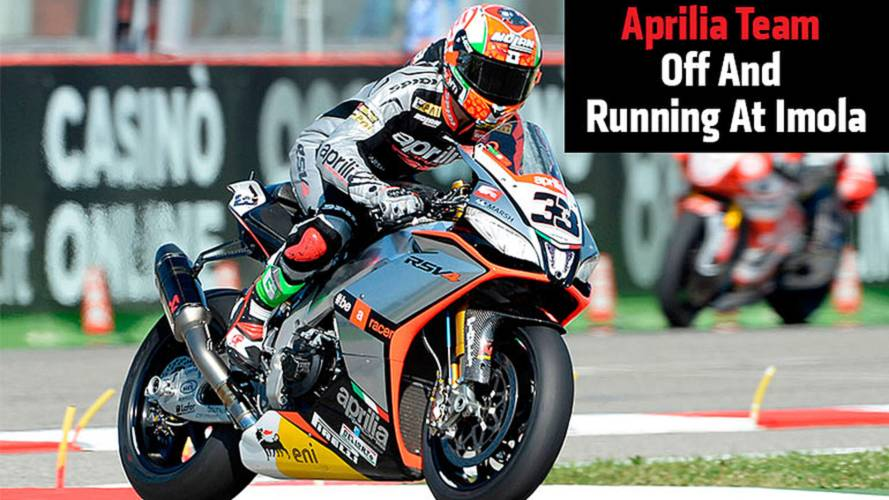 Aprilia Team Off And Running At Imola.