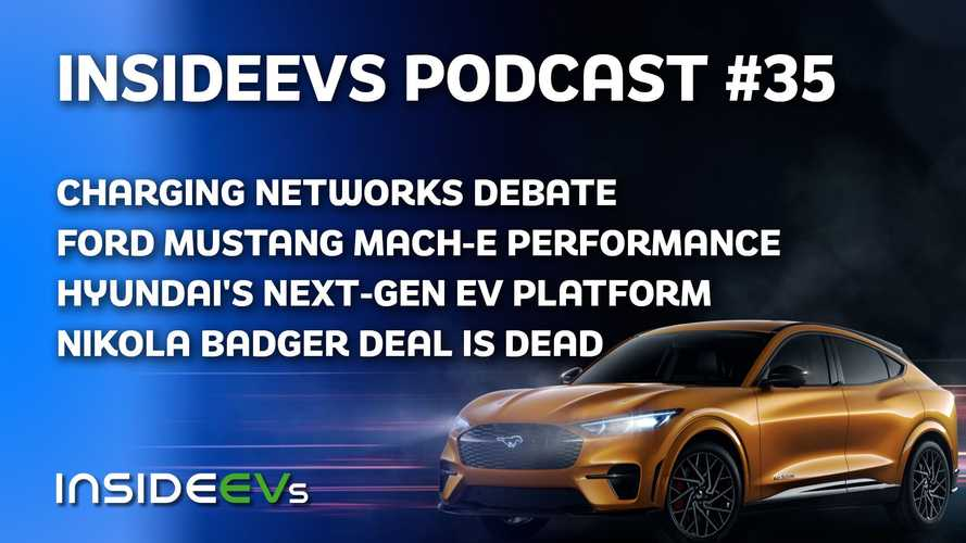We Talk Charging, The Debut of Mustang Mach-E GT Performance, More!