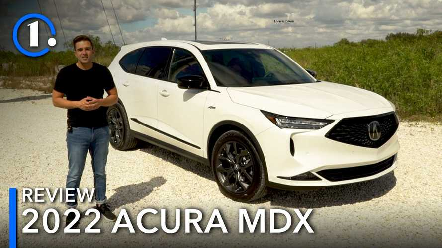2022 Acura MDX Video Review: A Huge Step Forward