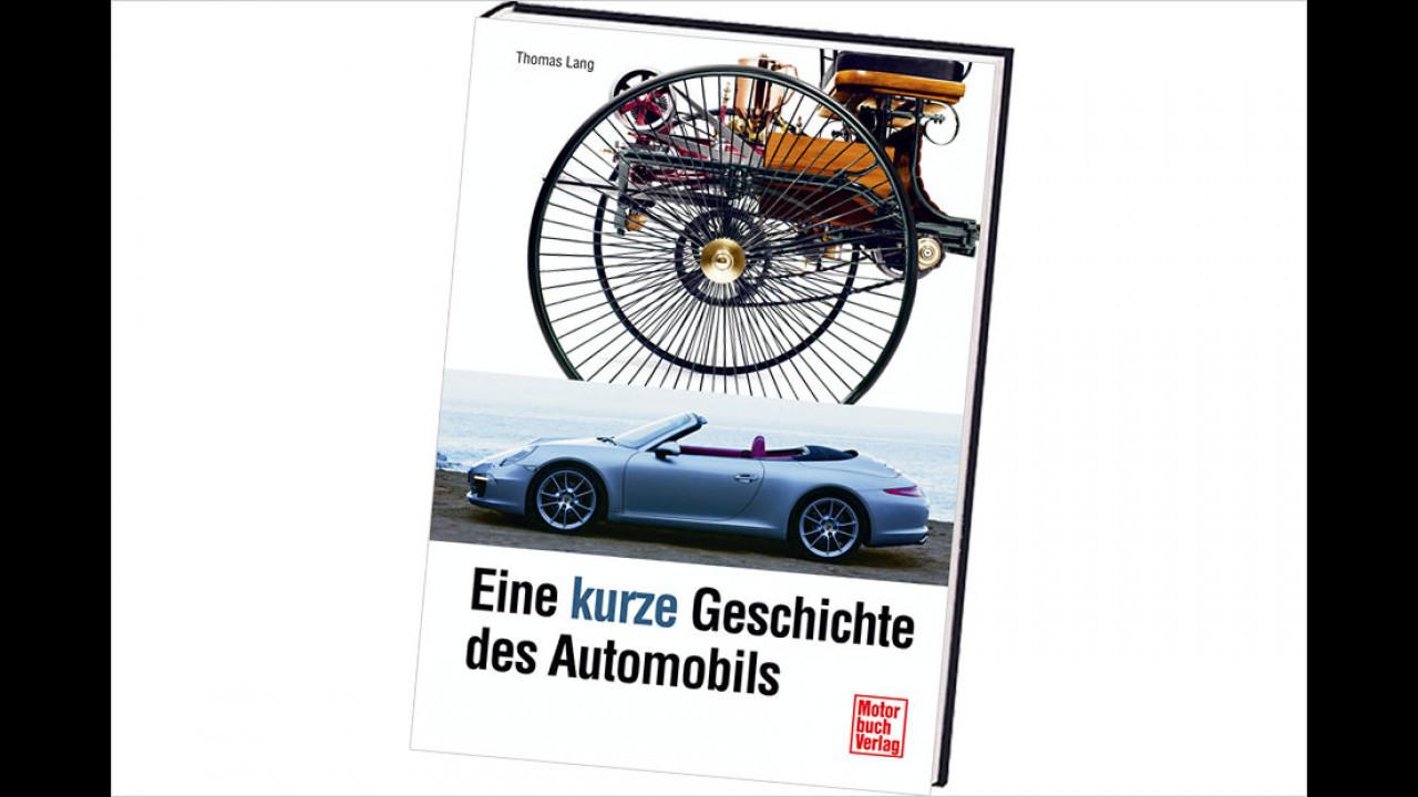 Thomas Lang: Eine kurze Geschichte des Automobils