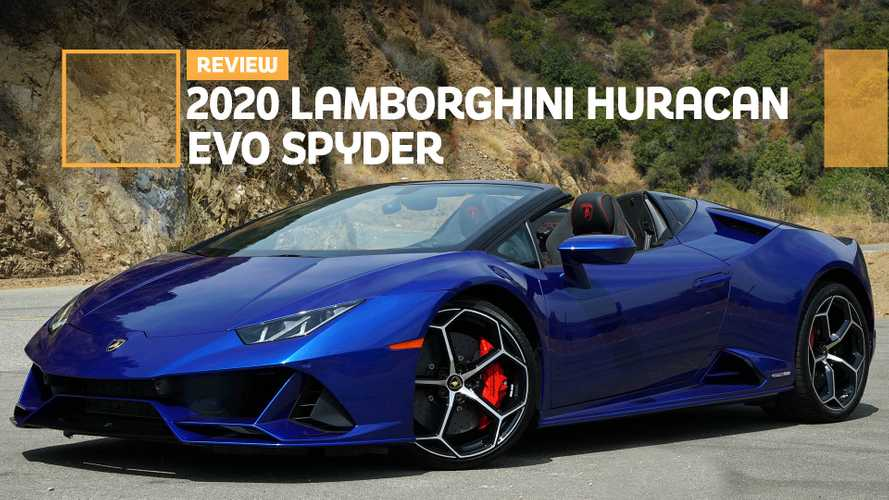 2020 Lamborghini Huracan Evo Spyder Review: Hooked On A Feeling