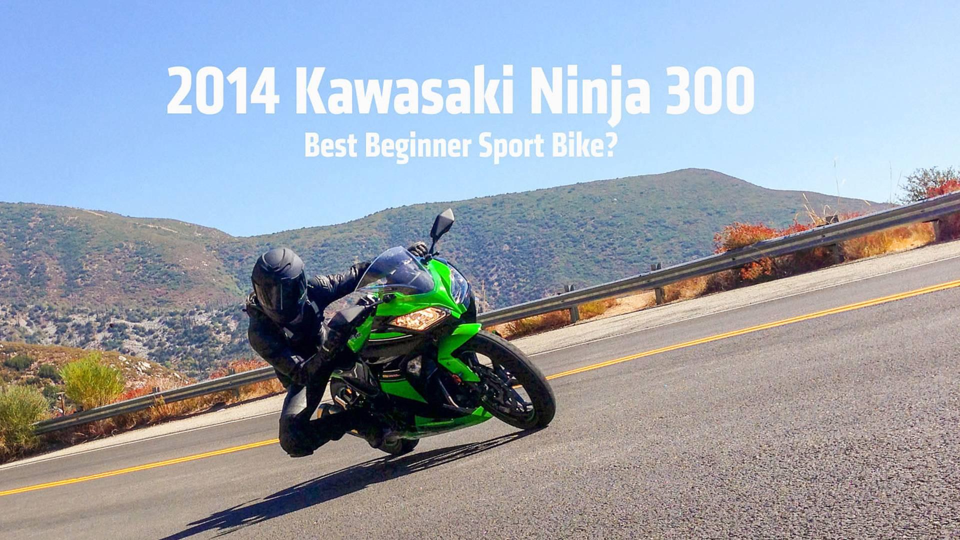 First Ride 2014 Kawasaki Ninja 300 Abs Se Review