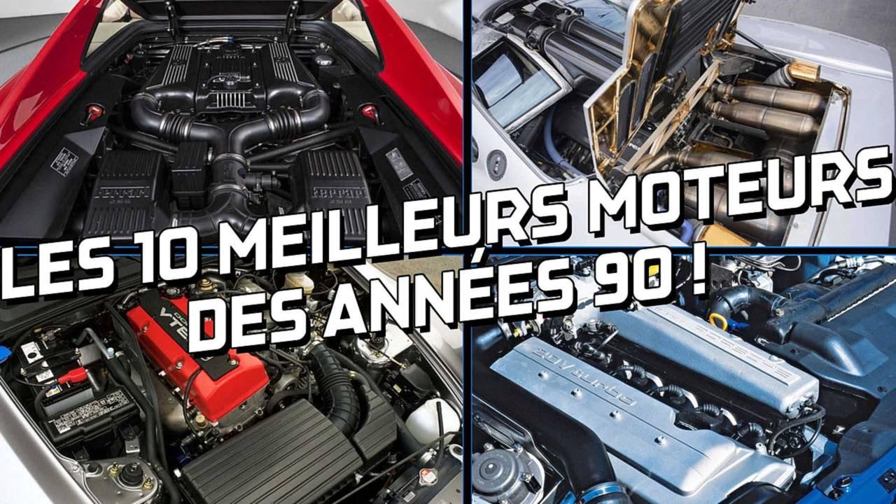 10 meilleurs moteurs des années 90
