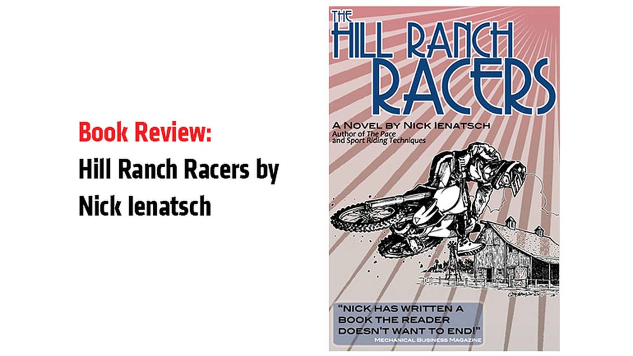 Book Review: Hill Ranch Racers by Nick Ienatsch