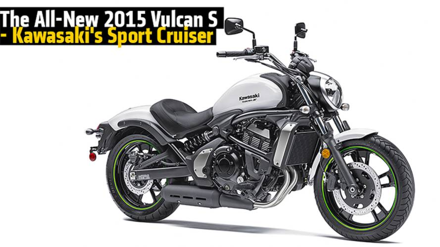 The All-New 2015 Vulcan S - Kawasaki's Sport Cruiser