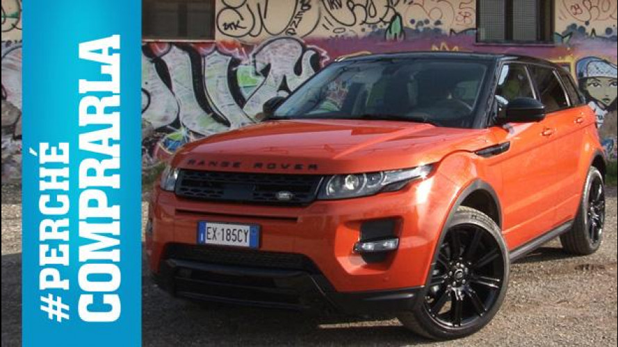 Range Rover Evoque, perché comprarla… e perché no [VIDEO]