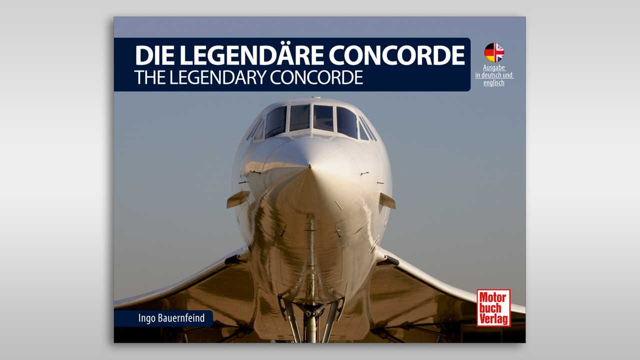 Die Legendäre Concorde/ The Legendary Concorde