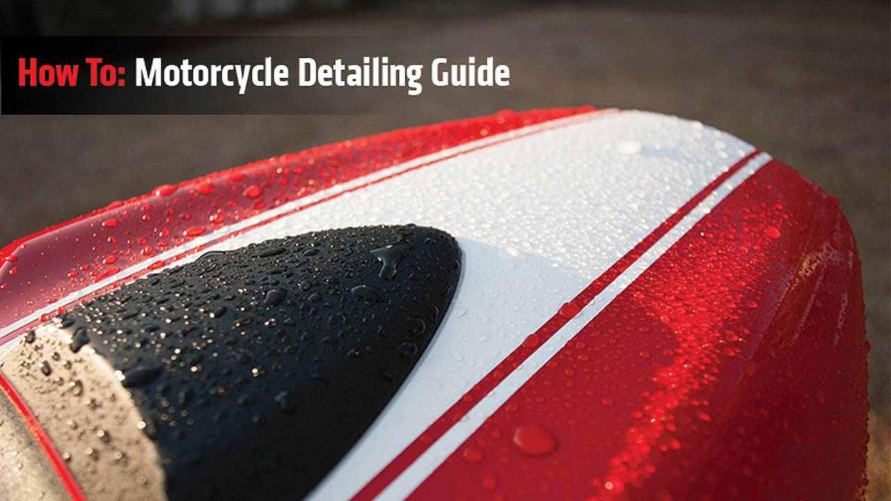 How To: Motorcycle Detailing Guide
