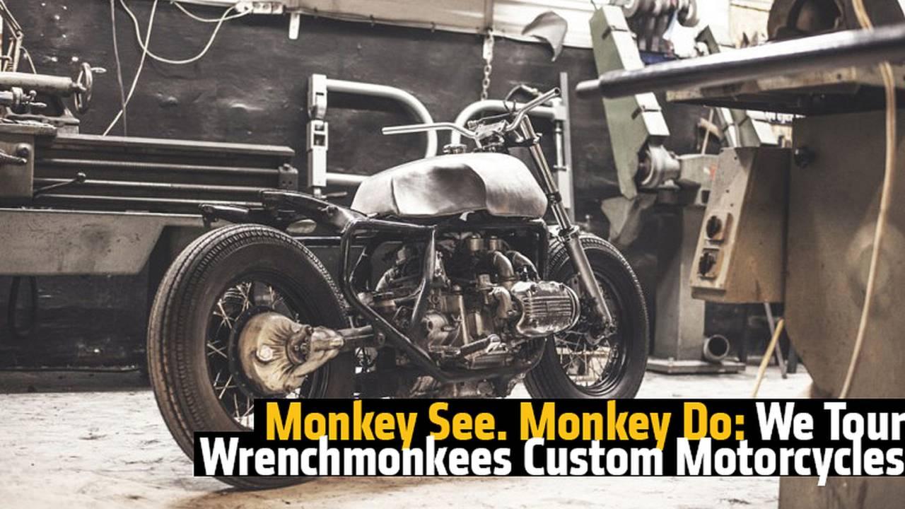 Monkey See. Monkey Do: We Tour Wrenchmonkees Custom Motorcycles