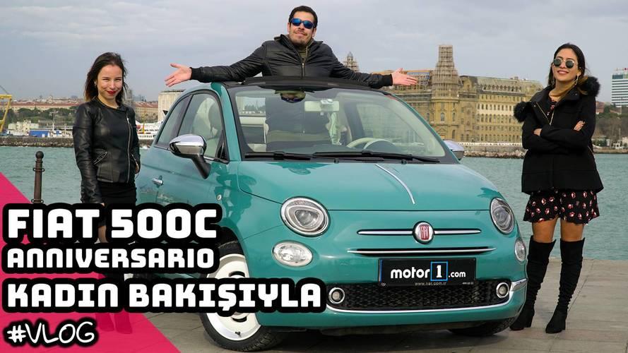 2017 Fiat 500C Anniversario | Kadın Bakışıyla