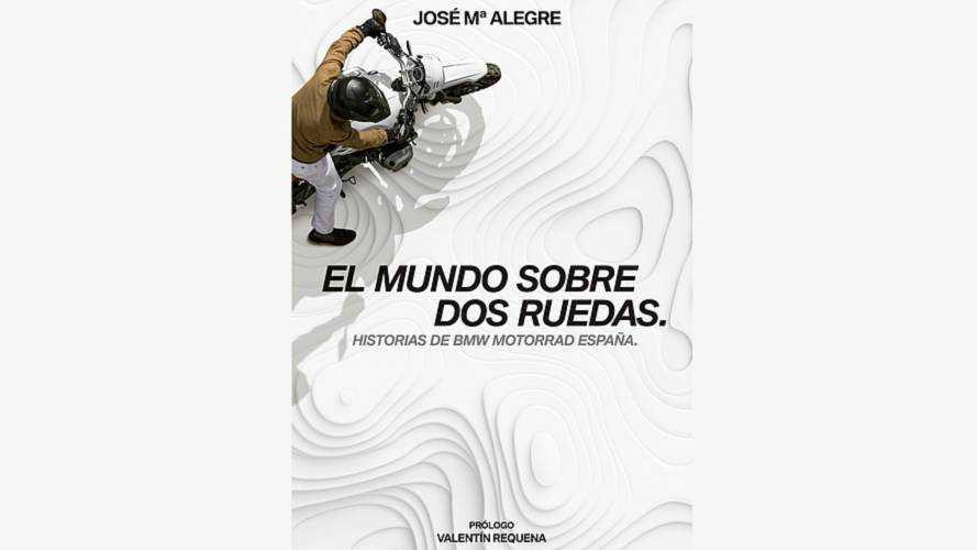 Presentado el libro 'El mundo sobre dos ruedas. Historias de BMW Motorrad España'