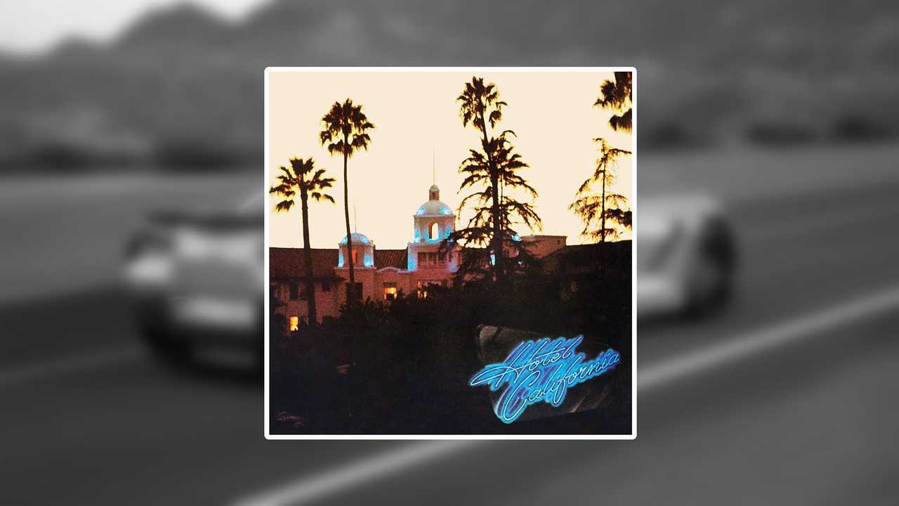 2. Hotel California - The Eagles (tie)