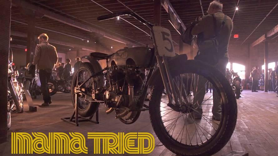Bigger, Louder, Faster - Mama Tried Moto Show Goes Legit